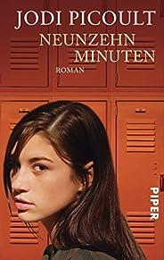 Neunzehn Minuten: Roman