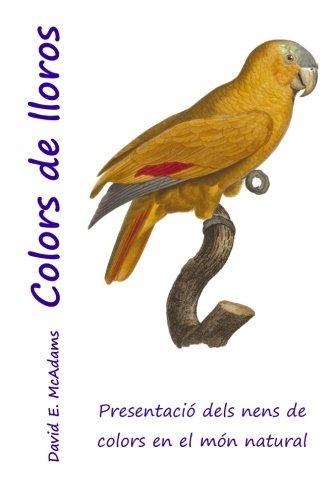 Colors de lloros: Presentacio dels nens de colors en el mon natural