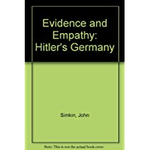 Evidence and Empathy: Hitler's Germany