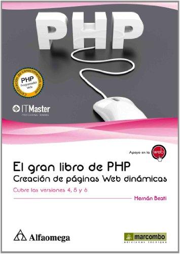 El Gran Libro de PHP: Creación de páginas Web dinámicas