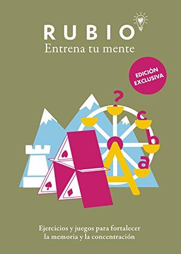 Entrena tu mente. Ejercicios y juegos para fortalecer la memoria y la concentración (Ocio y tiempo libre) por Cuadernos Rubio Cuadernos Rubio