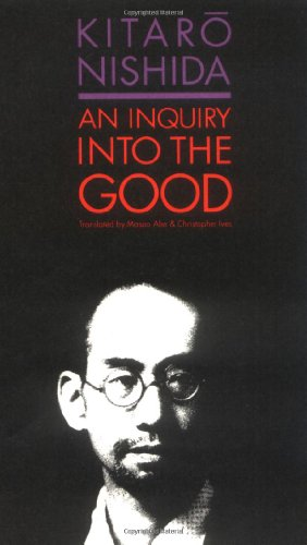 An Inquiry into the Good por Kitaro Nishida
