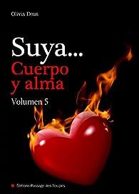 Suya, cuerpo y alma - Volumen 5 par Olivia Dean