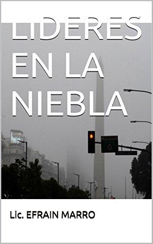 lideres-en-la-niebla-spanish-edition