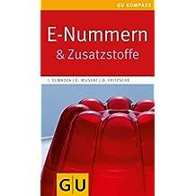 E-Nummern: & Zusatzstoffe (GU Kompass Gesundheit)