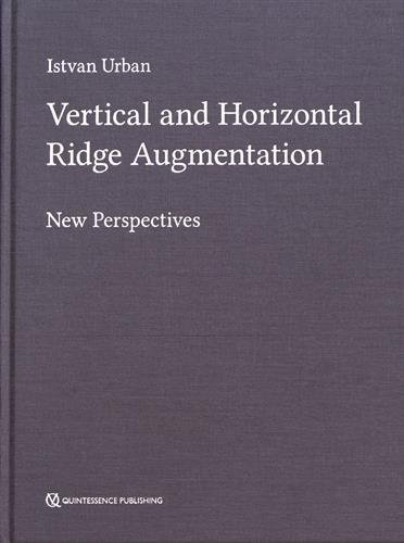Vertical and Horizontal Ridge Augmentation : New Perspectives