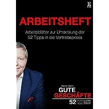 Gute Geschäfte | Arbeitsheft: Arbeitsblätter für die praktische Umsetzung der 52 cleveren Tipps