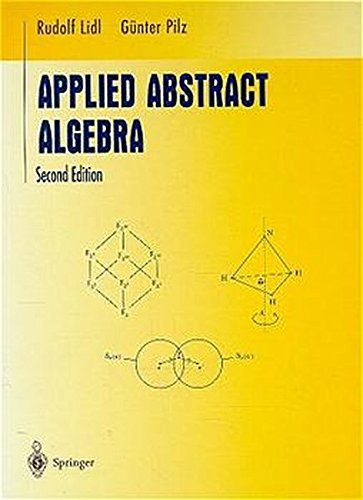 applied-abstract-algebra-undergraduate-texts-in-mathematics-by-rudolf-lidl-1997-11-25