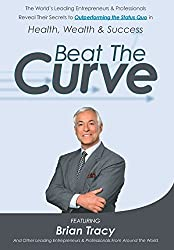 Beat The Curve by Brian Tracy (2015-11-19)