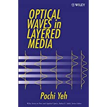 Optical Waves in Layered Media (Wiley Series in Pure and Applied Optics, Band 1)
