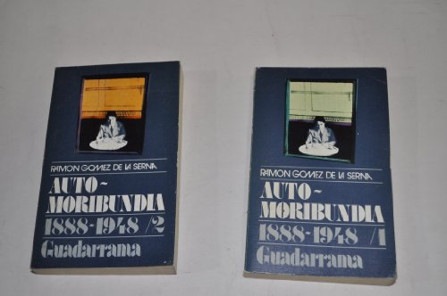 Auto-Moribundia. 1888-1948. DOS TOMOS.