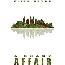 A Shady Affair (English Edition)