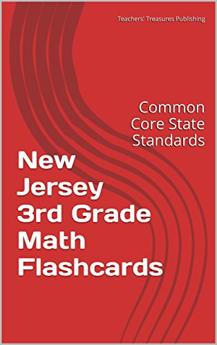 New Jersey 3rd Grade Math Flashcards: Common Core State Standards (English Edition)