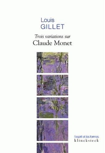 Trois variations sur Claude Monet