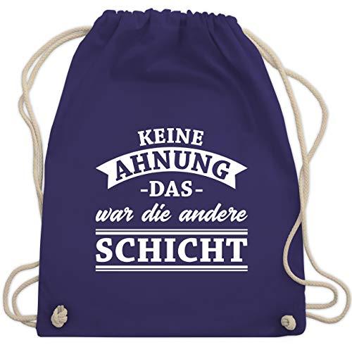 Sprüche - Keine Ahnung das war die andere Schicht! Banner - Unisize - Lila - WM110 - Turnbeutel & Gym Bag