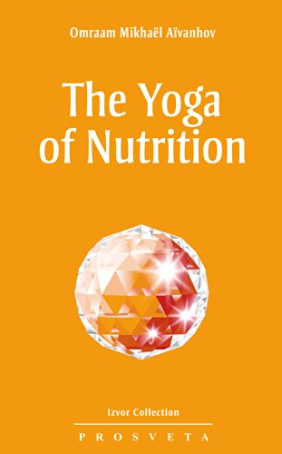 The Yoga of Nutrition (Izvor Collection Book 204) (English ...