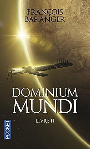Dominium Mundi, Volume 2