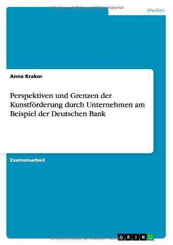 perspektiven-und-grenzen-der-kunstforderung-durch-unternehmen-am-beispiel-der-deutschen-bank