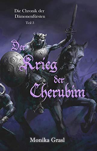 Buchseite und Rezensionen zu 'Die Chronik der Dämonenfürsten: Der Krieg der Cherubim' von Monika Grasl