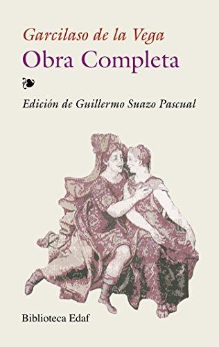 Obra completa de Garcilaso de la Vega (Biblioteca Edaf nº 284) por Garcilaso de la Vega