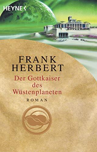 Der Gottkaiser des Wüstenplaneten: Roman (Der Wüstenplanet, Band 4)