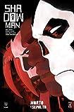 Shadowman. Nuova serie: 2