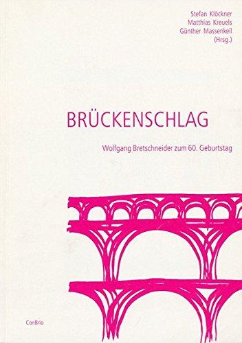 Brückenschlag: Wolfgang Bretschneider zum 60. Geburtstag