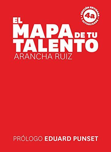El mapa de tu talento por Arancha Ruiz Bachs