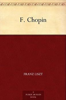F. Chopin (French Edition) von [Liszt, Franz]