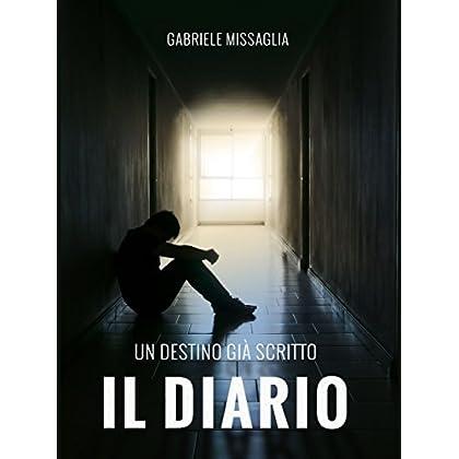Il Diario: Un Destino Già Scritto