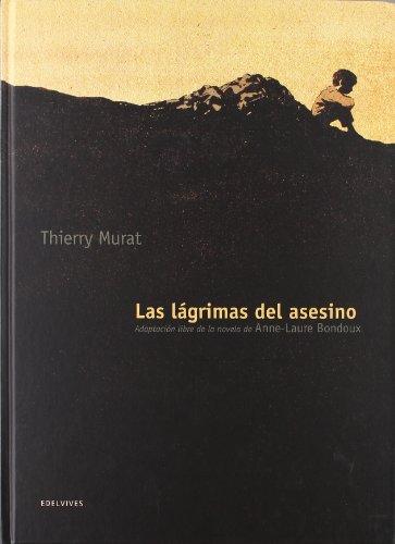 Las lagrimas del asesino / The murderer's tears