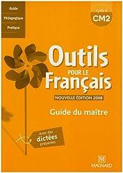 Outils pour le français CM2 : Guide du maître
