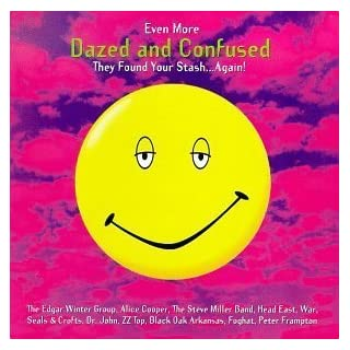 Even More Dazed And Confused by Original Soundtrack (1999) Audio CD