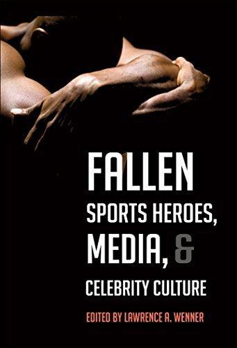 Fallen Sports Heroes, Media, & Celebrity Culture (2013-03-28)