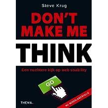 Don't make me think!: een nuchtere kijk op webusability