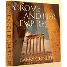 Rome and Her Empire by Barry W. Cunliffe (1978-06-03)