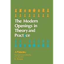 Modern Openings in Theory and Practice by Sokolsky