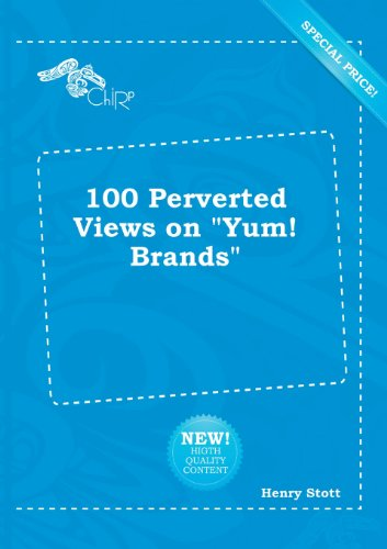 100-perverted-views-on-yum-brands