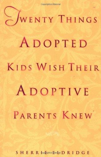 Twenty Things Adoptive Kids Wish Their Adoptive Parents Knew