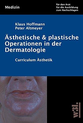 Ästhetische und plastische Operationen in der Dermatologie
