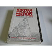 British Political History, 1867-1991: Democracy and Decline
