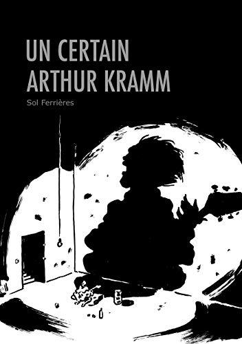 Couverture du livre Un Certain Arthur Kramm