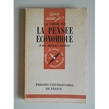 La crise de la pensée économique / Denis, Henri / Réf45040