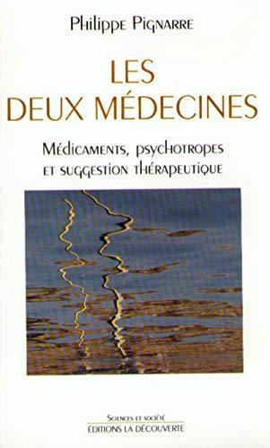 Les deux médecines par Philippe PIGNARRE