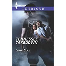 Tennessee Takedown (Harlequin Intrigue) by Lena Diaz (2014-01-21)