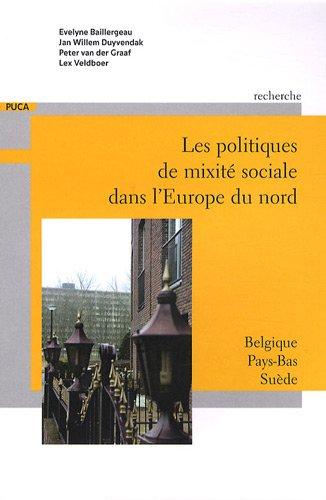 Les politiques de mixité sociale dans l'Europe du Nord : Belgique, Pays-Bas, Suède