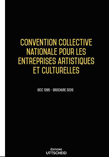 Convention Collective Nationale Entreprises Artistiques et Culturelles Septembre 2018 + Grille de salaire