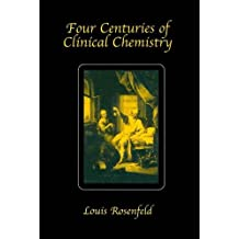 Four Centuries of Clinical Chemistry