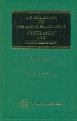 O P Malhotra on The Law and Practice of Arbitration and Concilation