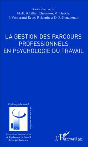 La gestion des parcours professionnels en psychologie du travail
